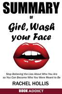 SUMMARY Of Girl, Wash Your Face Pdf/ePub eBook