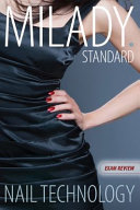 Exam Review for Milady Standard Nail Technology