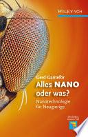 Alles Nano oder was