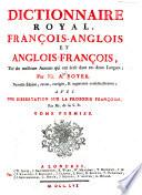 Dictionnaire royal, françois-anglois et anglois-françois