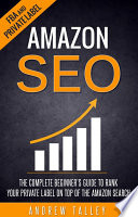 Amazon SEO   The Complete Beginner s Guide to Rank Your Private Label on Top of the Amazon Search