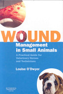 Wound Management in Small Animals
