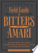 Bitterman S Field Guide To Bitters Amari
