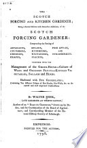The Scotch Forcing and Kitchen Gardener;