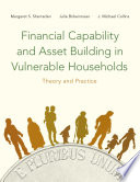 Financial Capability and Asset Building in Vulnerable Households