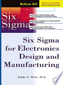 Six Sigma for Electronics Design and Manufacturing