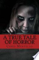 A True Tale of Horror Book PDF