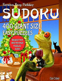 Famous Frog Holiday Sudoku 400 Giant Size Easy Puzzles  the Biggest 9 X 9 One Per Page Puzzles Ever