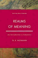 Realms of Meaning: An Introduction to Semantics