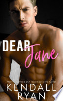 Dear Jane A Second Chance Romance About A Hotshot Quarterback
