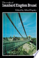 The Works Of Isambard Kingdom Brunel