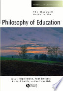 The Blackwell Guide To The Philosophy Of Education : chart the development of philosophy of education in...