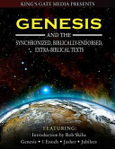 Genesis and the Synchronized  Biblically Endorsed  Extra Biblical Texts