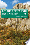 West Virginia Off the Beaten Path