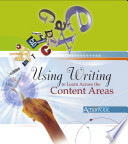 Using Writing to Learn Across the Content Areas  An ASCD Action Tool