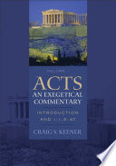 Acts  An Exegetical Commentary   Volume 1