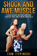 Shock and Awe Muscle