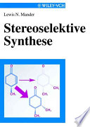 Stereoselektive Synthese