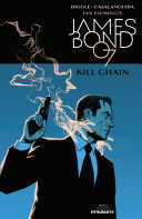 James Bond: Kill Chain #1 (of 6)