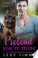 Pretend You re Mine Book PDF