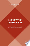 Luxury the Chinese Way
