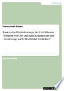 Basiert das Förderkonzept der Uni Münster 'Fördern vor Ort' auf dem Konzept der LRS - Förderung nach Mechthild Firnhaber?
