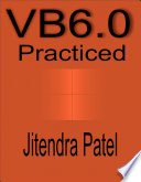 Visual Basic 6 0 Practiced