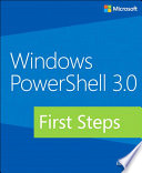 Windows PowerShell 3 0 First Steps
