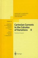 Cartesian Currents in the Calculus of Variations II