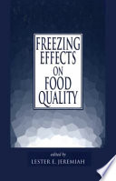 Freezing Effects On Food Quality book