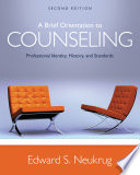 A Brief Orientation To Counseling Professional Identity History And Standards