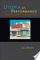 Utopia in Performance