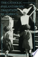 Ebook The Catholic Philanthropic Tradition in America Epub Mary J. Oates Apps Read Mobile