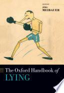 The Oxford Handbook of Lying Book PDF