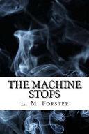 The Machine Stops}