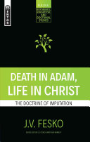 Death in Adam  Life in Christ
