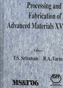 Processing and Fabrication of Advanced Materials XV