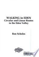 Walking in Eden