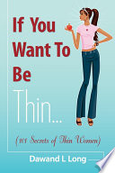 If You Want To Be Thin