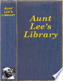 Aunt Lee s Library