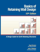 Basics of Retaining Wall Design  10th Edition