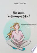 Mon Ventre, ce Bedon pas Bidon!
