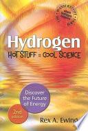 Hydrogen   Hot Stuff  Cool Science