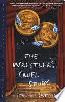 The Wrestler s Cruel Study