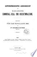 Jahresbericht des Communal-Realgymnasiums im Bezirke Mariahilf in Wien