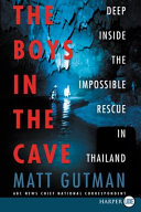 The Boys in the Cave And Written Using Exclusive Interviews