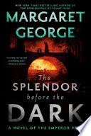 The Splendor Before the Dark Book PDF