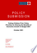 Combat Poverty Agency Pre Budget Submission 2001  Putting Children First   policy priorities for sharing the benefits of economic growth