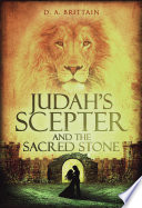 Judah s Scepter and the Sacred Stone