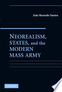 Neorealism  States  and the Modern Mass Army